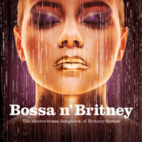 Various Artists - Bossa n' Britney