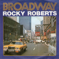Rocky Roberts - We Said Goodbye / Broadway