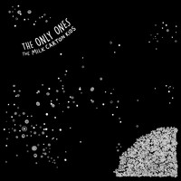 The Milk Carton Kids - The Only Ones / I Meant Every Word I Said