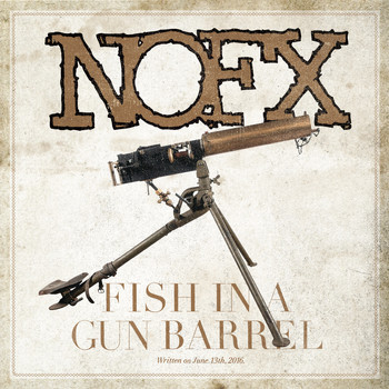 NOFX - Fish in a Gun Barrel