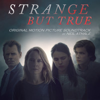 Neil Athale - Strange But True (Original Motion Picture Soundtrack)