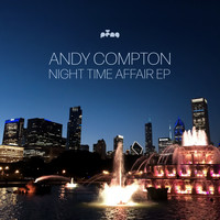 Andy Compton - Night Time Affair EP