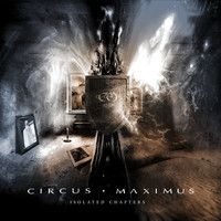 Circus Maximus - Isolated Chapters