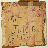 G. Love & Special Sauce - The Juice (feat. Marcus King)