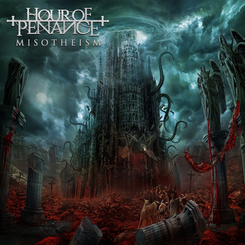 Hour of Penance - Misotheism (Explicit)