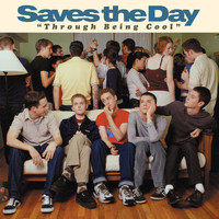 Saves The Day - Through Being Cool: TBC20 (Explicit)