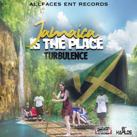 Turbulence - Jamaica is the Place