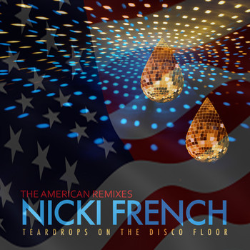 Nicki French - Teardrops on the Disco Floor