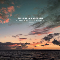 Finland & Aaskoven - Sit Back & Relax 'Archipelago'
