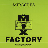 Mix Factory - Miracles