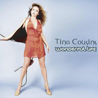 Tina Cousins - Wonderful Life