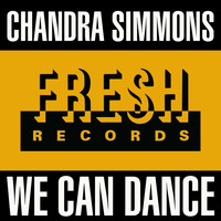 Chandra Simmons - We Can Dance