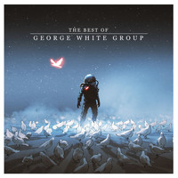 George White Group - The Best of George White Group