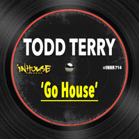 Todd Terry - Go House