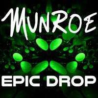 Munroe - Epic Drop