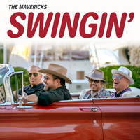 The Mavericks - Swingin'