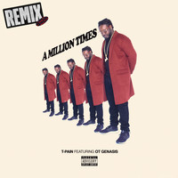 T-Pain - A Million Times (The Remixes)