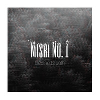 Electric Breath - Mısri No.1