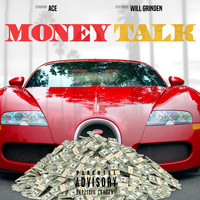Ace - Money Talk (Explicit)