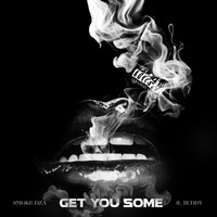 Smoke Dza - Get You Sum