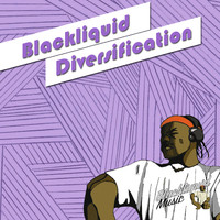 Blackliquid - Diversification