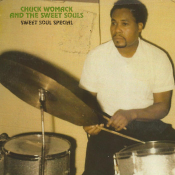 Chuck Womack And The Sweet Souls - Sweet Soul Special