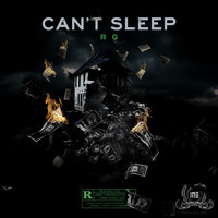 RG - Can't Sleep (Explicit)