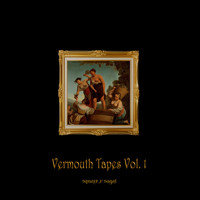 Various Artists / - Vermouth Tapes Vol. 1