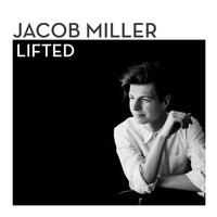 Jacob Miller - Lifted