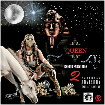 Queen - Ghetto Fairytales 2 (Explicit)