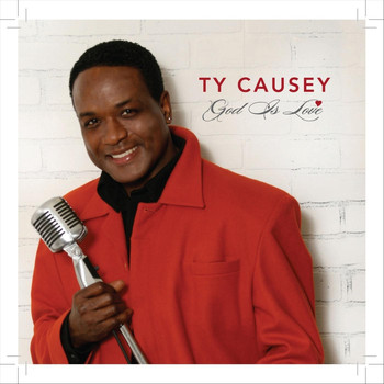 Ty Causey - God Is Love