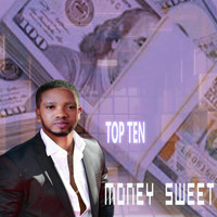 Top ten / - Money Sweet