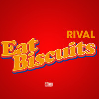 Jus Rival / - Eat Biscuits