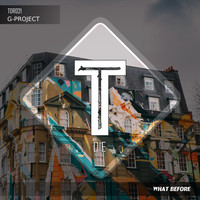 G-Project / - What Before