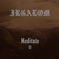 Irgalom - Meditation, Vol. 2