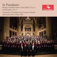 University of Northern Iowa Concert Chorale / University of Northern Iowa Varsity Men's Glee Club / John Wiles - In paradisum (Live)