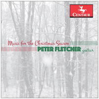 Peter Fletcher - Music for the Christmas Season