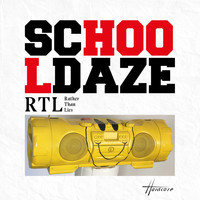 School Daze / - RTL (Rather than Lies)