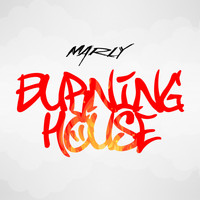 Marly - Burning House