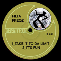 Filta Freqz - Take It To Da Limit
