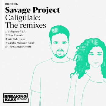 Savage Project - Caligúlale: The remixes
