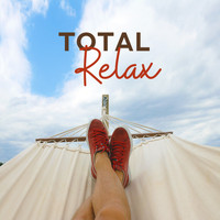 Dance Hits 2015 - Total Relax: Ibiza Summer Vibes, Free Summertime, Exotic Music for Relaxation, Lounge