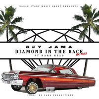 Rey Jama - Diamond In The Back (feat. Hard Head) (Explicit)