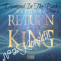 Rey Jama - Diamond In The Back, Pt. 3 (feat. Korshin) (Explicit)