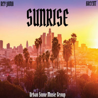 Rey Jama - Sunrise (feat. Axcent) (Explicit)