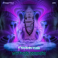 PsyStream - Shivaya Namaha