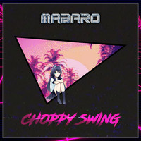 Mabaro - Choppy Swing