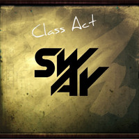 Sway - Class Act
