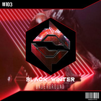 Black Winter - Underground