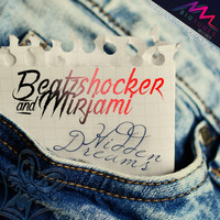 Beatzshocker, Mirjam - Hidden Dreams